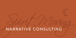 Spirit Moving Narrative Consulting